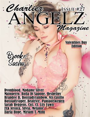 Charliez Angelz Issue #27 - VDAY - Brooke Sasha