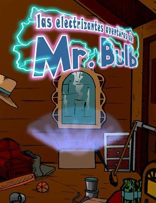 Las electrizantes aventuras de Mr. Bulb