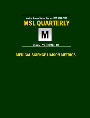 Executive Primer to Medical Science Liaison Metrics