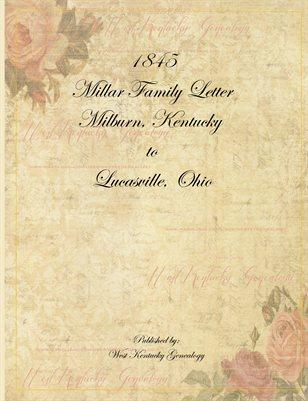 1845 Reynold & Adam Millar Family Letter, Milburn, Ballard County, Kentucky to Lucasville, Scioto County, Ohio