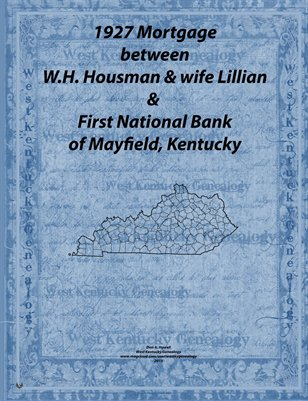 1927 Mortgage, First National Bank to Housman, Graves County, KY