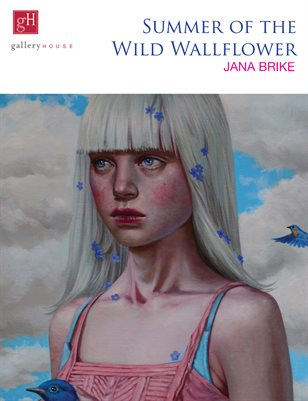 Summer of the Wild Wallflower - Jana Brike