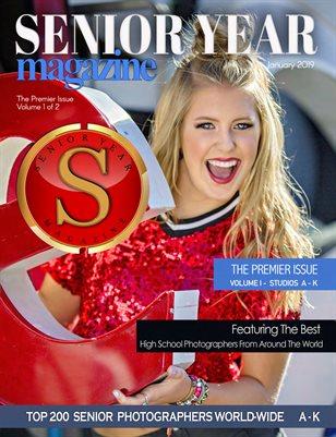 SENIOR YEAR MAGAZINE - PREMIER ISSUE- A-K- VOL 1