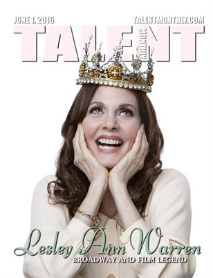 Talent Monthly Magazine - June 1, 2016 - Lesley Ann Warren