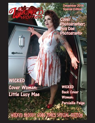 WICKED Women Magazine-Bloody Good Times Special Edition: December 2016