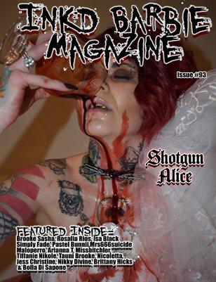 Inkd Barbie Magazine Issue #93- Shotgun Alice