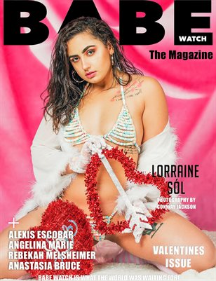 BABE WATCH MAGAZINE VALENTINES ISSUE VOL 3 FT. LORRAINE
