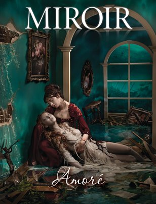 MIROIR MAGAZINE • Amoré • Ransom and Mitchell