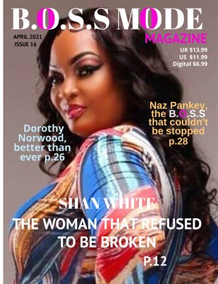 B.O.S.S MODE Magazine April Edition 2021