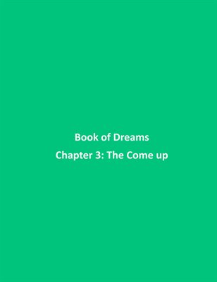 Book of Dreams - The Come up