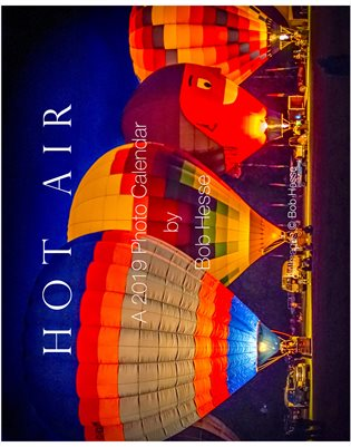 Hot Air, a Photo Calendar for 2019
