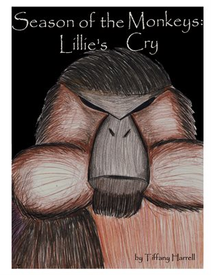 Season of the Monkeys: Lillie's Cry by Tiffany Harrell