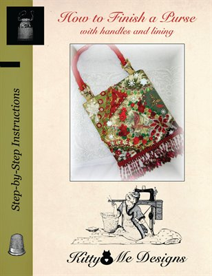 Crazy Quilt Purse Book - How to Finish a Purse