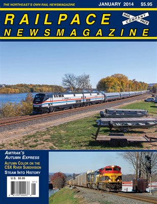 January 2014 Railpace Newsmagazine
