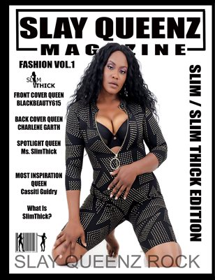 Slay Queenz Magazine Slim / Slim Thick Vol.1