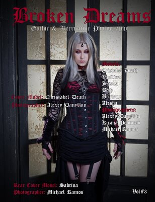 Broken Dreams Gothic & Alternative Photography Volume 3