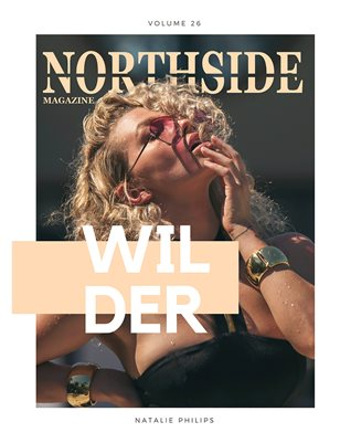 Northside Magazine Vol. 26 ft. Natalie Philips