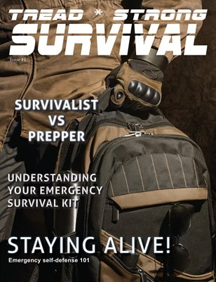 Tread Strong Survival Issue #1