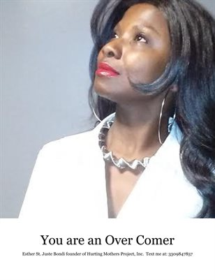 You are an Over Comer