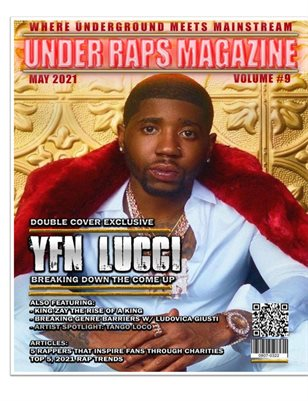 Under Raps Magazine Vol 9 Featuring YFN Lucci, King Zay plus more (DOUBLE COVER): Where the Underground Meets Mainstream