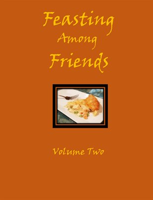 Feasting Among Friends - Volume 2