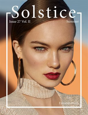 Solstice Magazine: Issue 27 Summer Volume 2