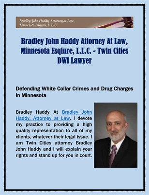 Bradley John Haddy Attorney At Law, Minnesota Esqiure, L.L.C. - Twin Cities DWI Lawyer