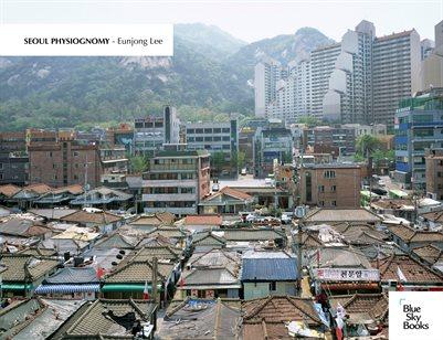 Seoul Physiognomy - Eunjong Lee