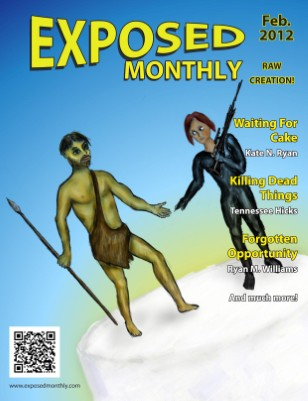 Exposed Monthly: Raw Creation! February 2012
