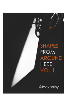 Shapes From Around Here Vol 1