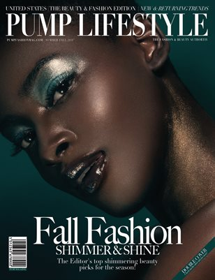 PUMP Lifestyle - The Beauty & Fashion Edition | November 2018 | V.IX