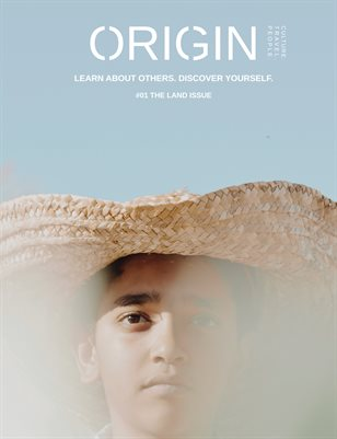 ORIGIN Magazine #01 The LAND Issue
