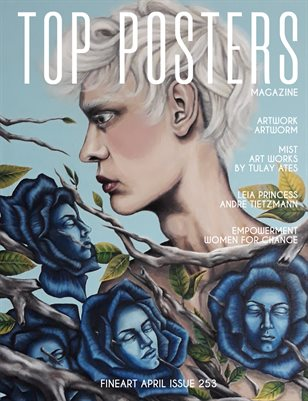 TOP POSTERS MAGAZINE - APRIL, FINEART (Vol 253)