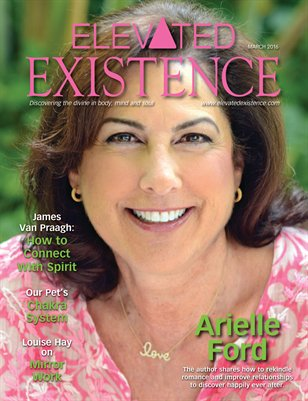 Elevated Existence March 2016 Issue with Arielle Ford