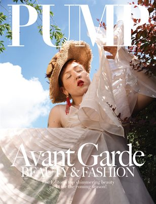PUMP Magazine - The Avant Garde Beauty & Fashion Edition