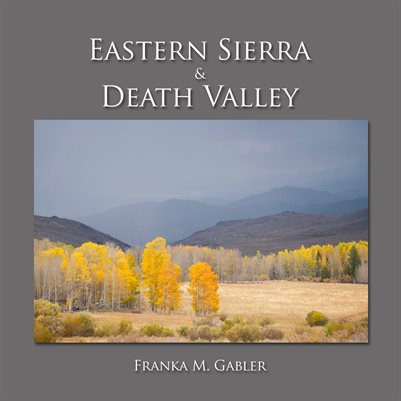 Eastern Sierra & Death Valley