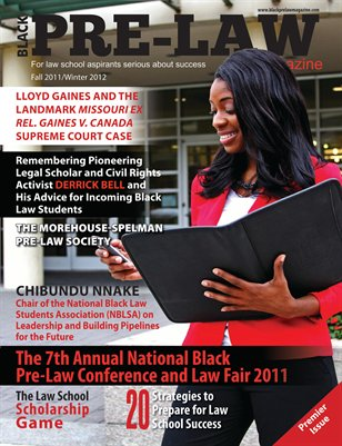 BLACK PRE-LAW Magazine Fall 2011/Winter 2012 Premier Issue