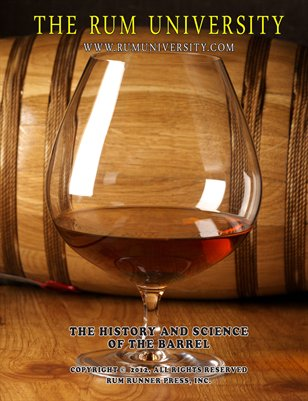 The Rum University: History and Science of the Barrel