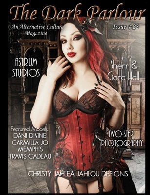 The Dark Parlour Magazine - ISSUE #23 - Steampunk!
