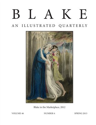 Blake/An Illustrated Quarterly vol. 46, no. 4 (spring 2013)