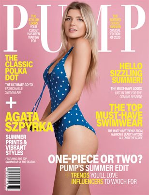 PUMP Magazine - The Sizzling Summer Styles Edition