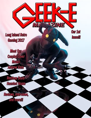 Geek-E Magazine Issue #1 Fall 2017