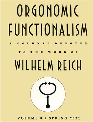 Orgonomic Functionalism, Volume 8