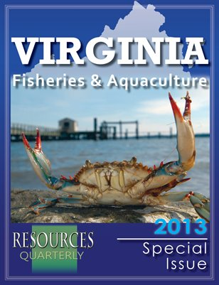Resources Quarterly - Virginia Fisheries & Aquaculture 2013
