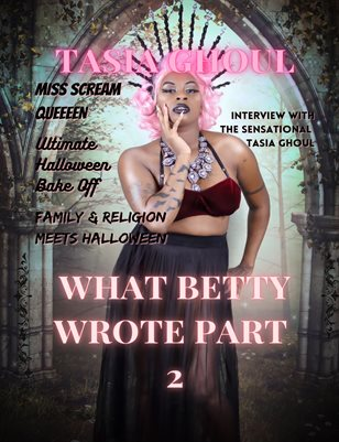 What Betty Wrote Edition 4: Halloween Spooktacular Part 2