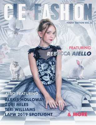 CIE Fashion Magazine Youth Edition Vol.6 Feat: Rebecca Aiello