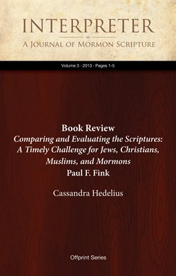 Book Review: Comparing and Evaluating the Scriptures: A Timely Challenge for Jews, Christians, Muslims, and Mormons