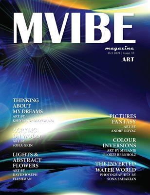 MVIBE Magazine October 2021 issue 35 Art