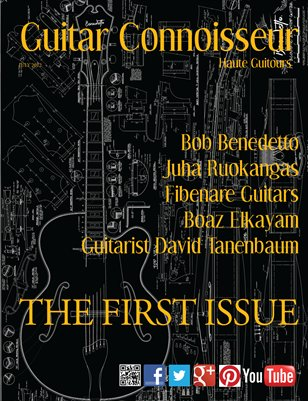 Guitar Connoisseur - The First Issue - Summer 2012