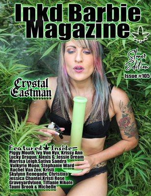 Inkd Barbie Magazine Issue #105 - Stoner - Crystal Eastman
